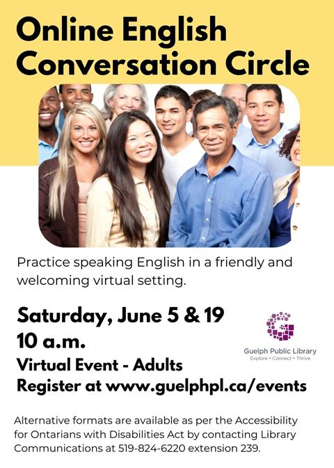 Register for the library's virtual event, Online English Conversation Circle on Saturday June 5 and 19 at 10 a.m.