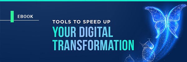 Ebook: Tools to take your digital transformation from zero to 100