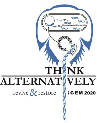 Think Alternatively - Revive & Restore - iGEM 2020