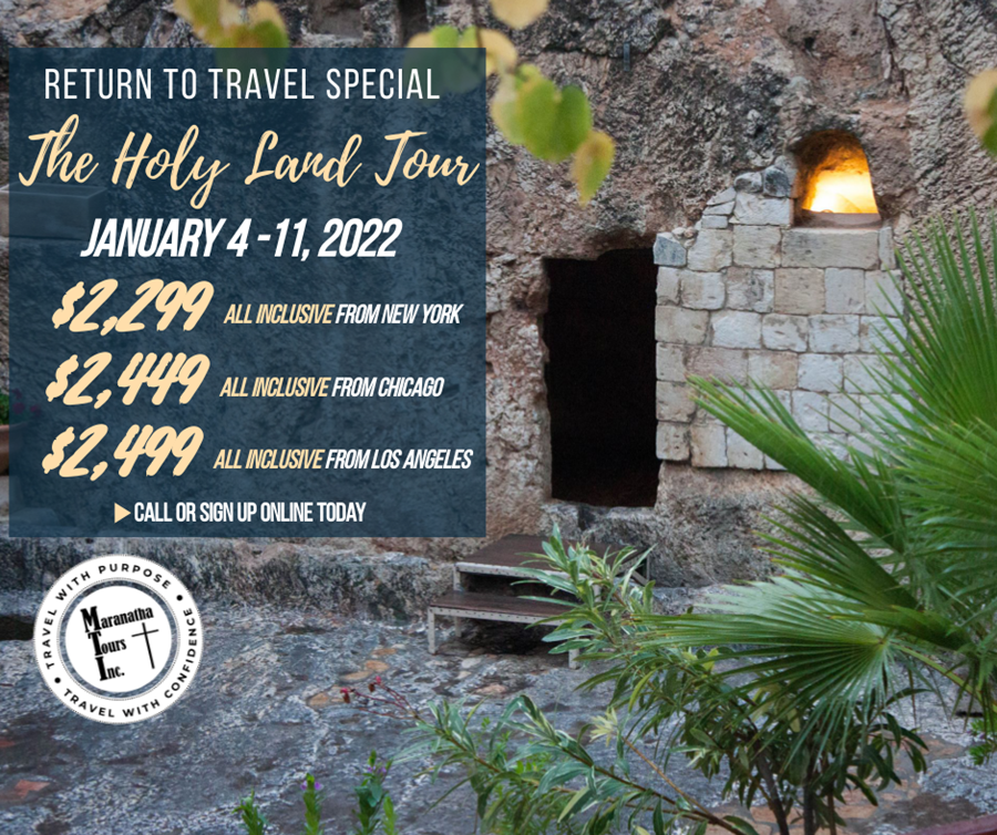 Best Priced Israel Tour Return To Travel Special 2022 Maranatha Tours