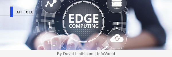 Overcoming the core hurdle to edge computing adoption