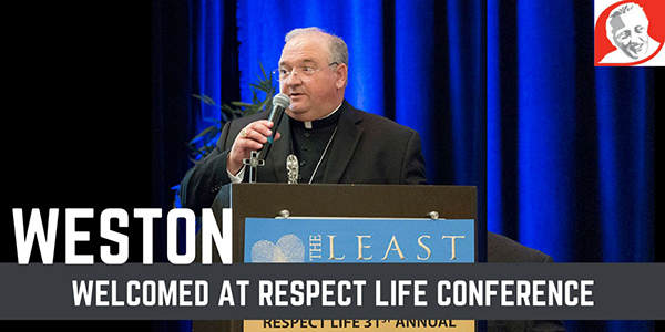 Welcomed at Respect Life Conference graphic