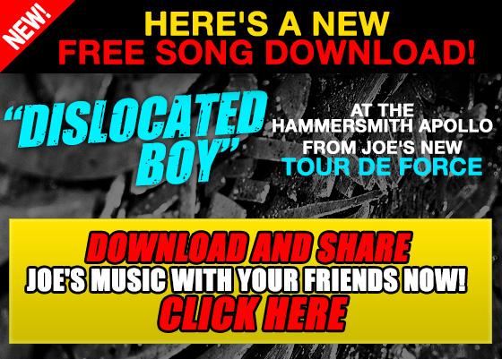 New Free Song Download Dislocated Boy from Joe Bonamassa's new Tour De Force. Download and share Joe's music with your friends. Click Here Now