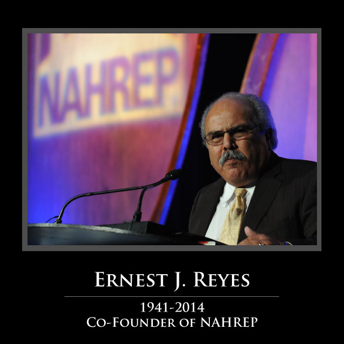 Ernest J. Reyes, 1941-2014, Co-Founder of NAHREP