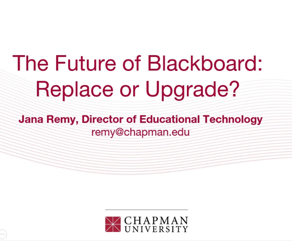 Future of Blackboard: Replace or Upgrace?