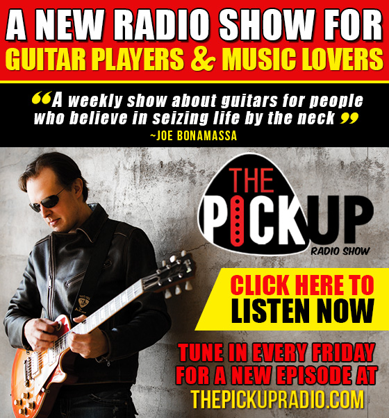 The Pickup Radio Show. Introducing a new radio show for guitar players & music lovers. 'A weekly show about guitars for people who believe in seizing life by the neck'-Joe Bonamassa. Tune in every Friday for a new episode at ThePickUpRadio.com. Click here to listen now!
