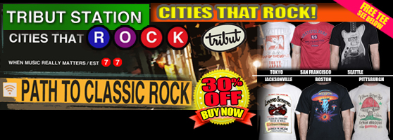Cities that Rock! Tokyo, San Francisco, Seattle, Jacksonville, Boston, Pittsburgh. Led Zeppelin, Grateful Dead, Nirvana, Lynyrd Skynyrd, Boston, Allman Brothers Band, and more! 30% off. Plus Get A FREE TEE! Buy Now!
