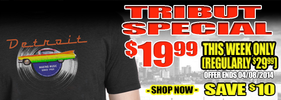 Tribut Apparel, 'When Music Really Matters'. New 'Tribut - Detroit Rock City' tee. Tribut Special $19.99 this week only. Regularly $29.99, save $10. Offer ends 04/08/14. Shop Now!