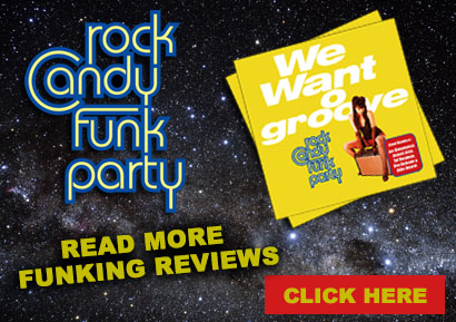 Rock Candy Funk Party. More funking reviews! Check them out here!