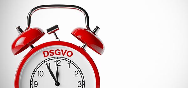 DSGVO – Die Uhr tickt!