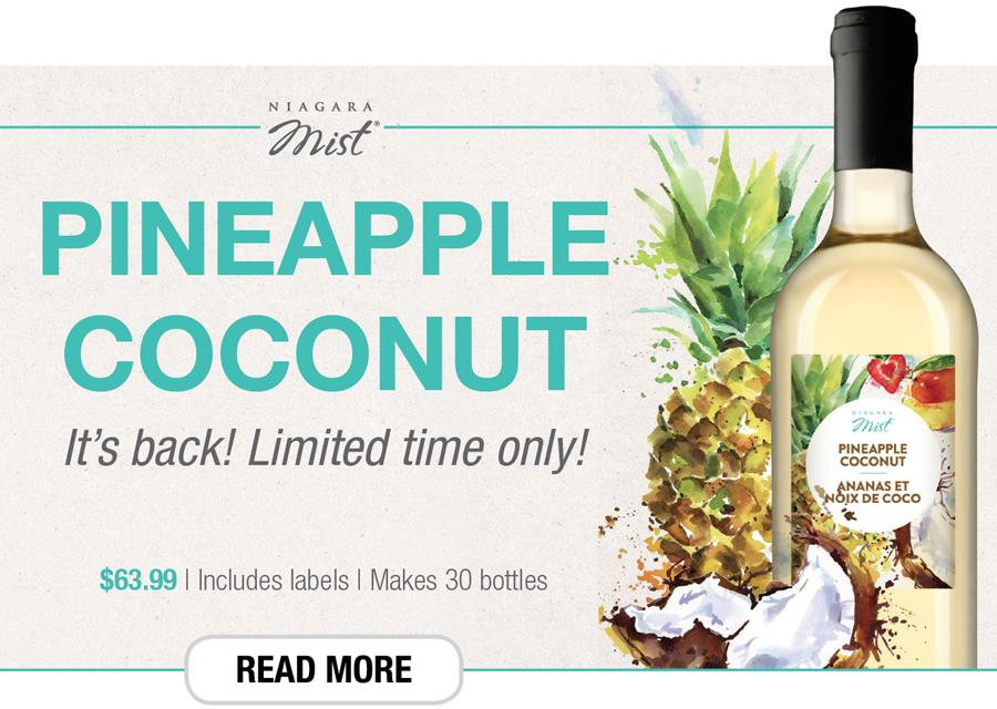 Niagara Mist Pineapple Coconut is back. Limited time only.