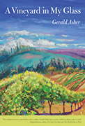 A Vineyard in My Glass, by Gerald Asher