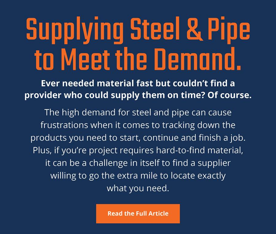 Supplying Steel & Pipe to Meet the Demand